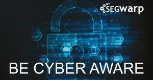 Be Cyber Aware image Segwarp